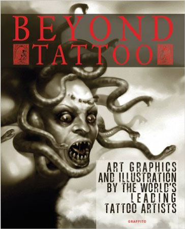 2. Beyond Tattoo: Art, Graphics and Illustration by the World's Leading Tattoo Artists